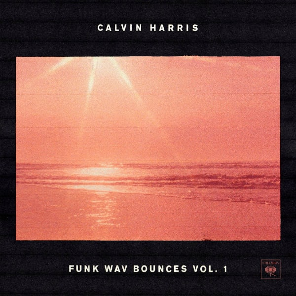 Stream Calvin Harris' Star-Studded Album 'Funk Wav Bounces Vol. 1'